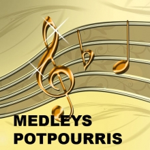 Medleys / Potpourris