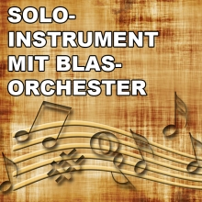 Moderne Blasmusik & Soli