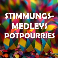 Stimmungs-Medleys