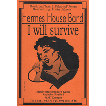 I will survive - Hermes House Band