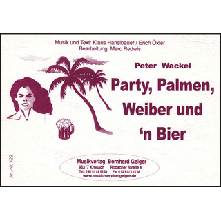 Party, Palmen, Weiber und n Bier - Peter Wackel
