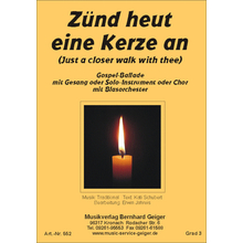 Zünd heut eine Kerze an (Just a closer walk with thee) -...